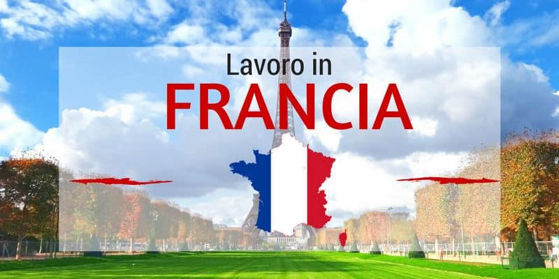Trovare offerte di Lavoro in Francia