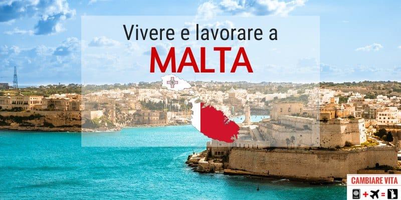Trasferirsi Vivere Lavorare a Malta