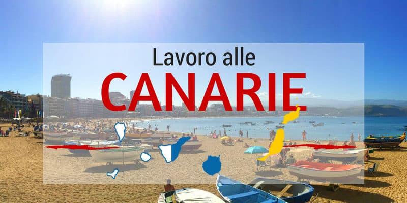 Trovare offerte di Lavoro alle Canarie