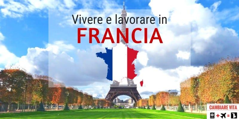 Trasferirsi Vivere in Francia