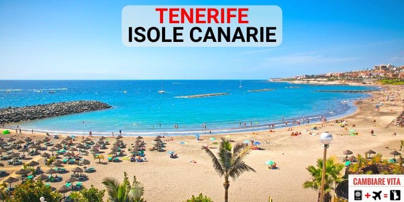 Trasferirsi Lavorare a Tenerife Costo Vita Vivere Tenerife