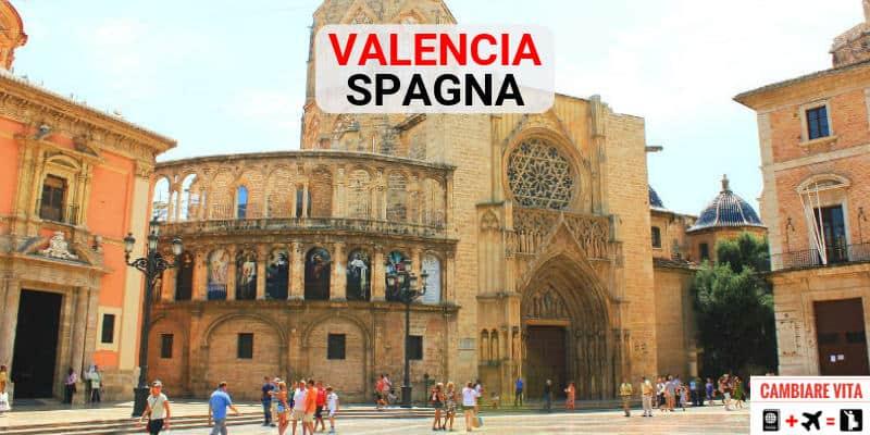 Vivere Lavorare a Valencia Spagna