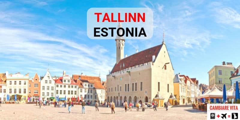 vivere lavorare a tallinn estonia