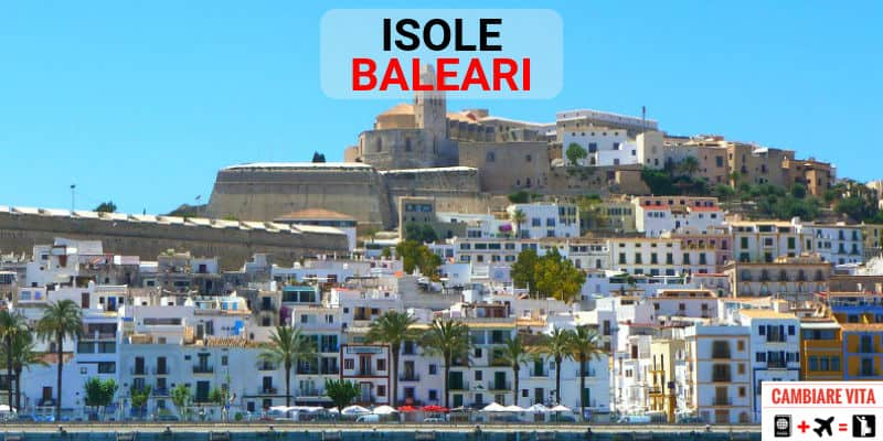 Lavorare Vivere alle Baleari Spagna