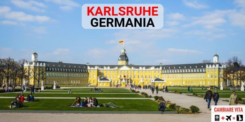 Lavorare Vivere a Karlsruhe Germania