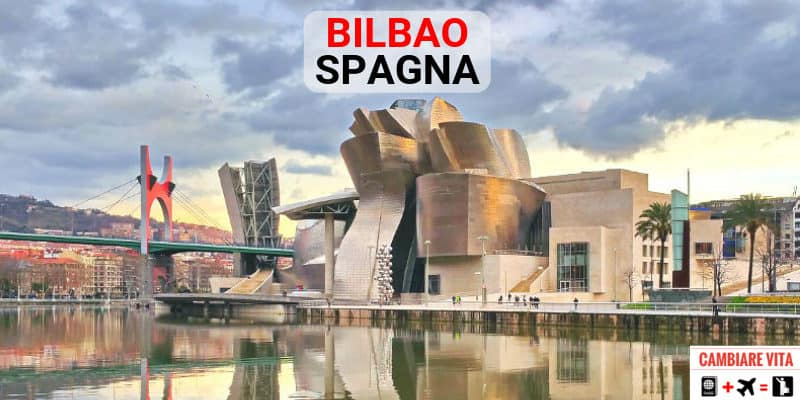 lavorare vivere a Bilbao Spagna