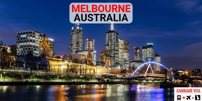 Lavorare Vivere a Melbourne Australia