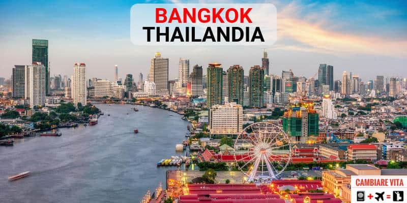 Lavorare Vivere a Bangkok Thailandia