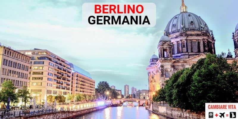 Lavorare Vivere a Berlino Germania