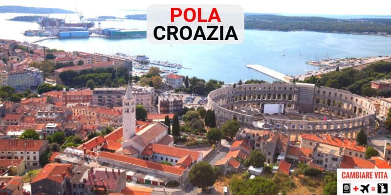Lavorare Vivere Pola Croazia