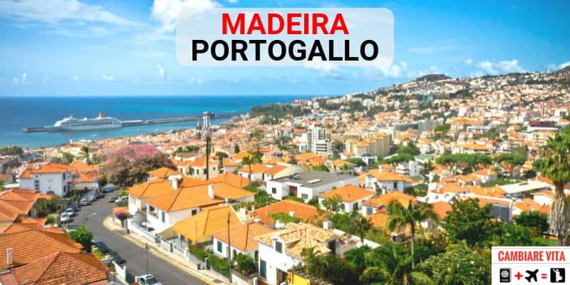 Lavorare Vivere a Madeira Portogallo