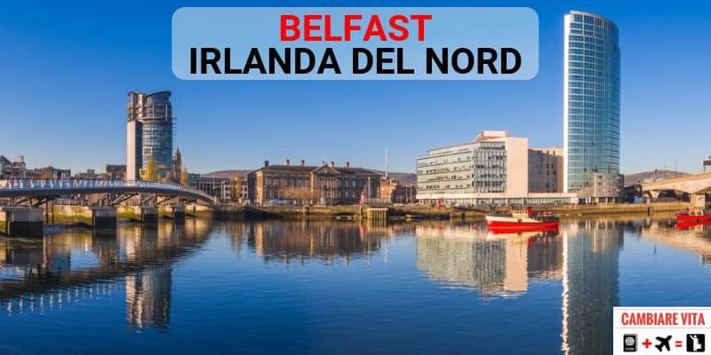 Vivere a Belfast Irlanda del Nord