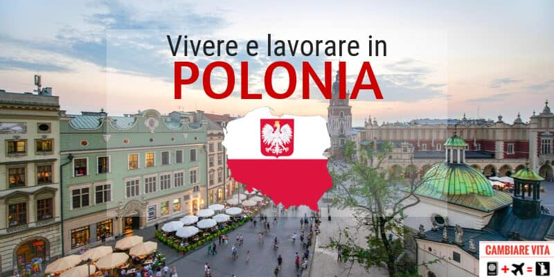 Lavorare vivere in Polonia