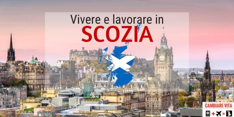 Lavorare vivere in Scozia