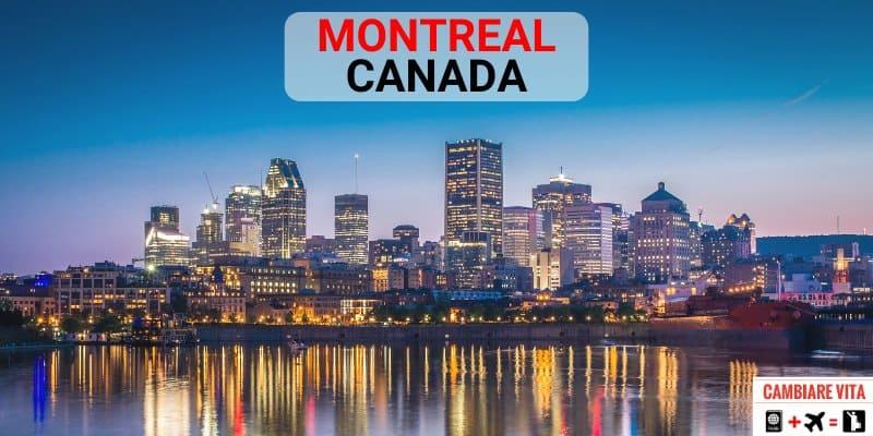 Lavorare Vivere a Montreal Canada