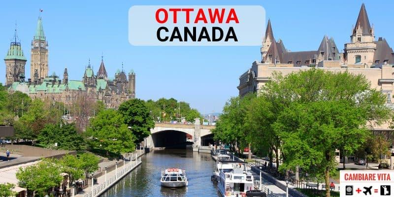 Lavorare Vivere a Ottawa Canada