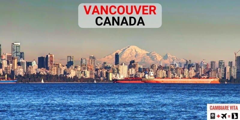 Vivere a Vancouver Canada