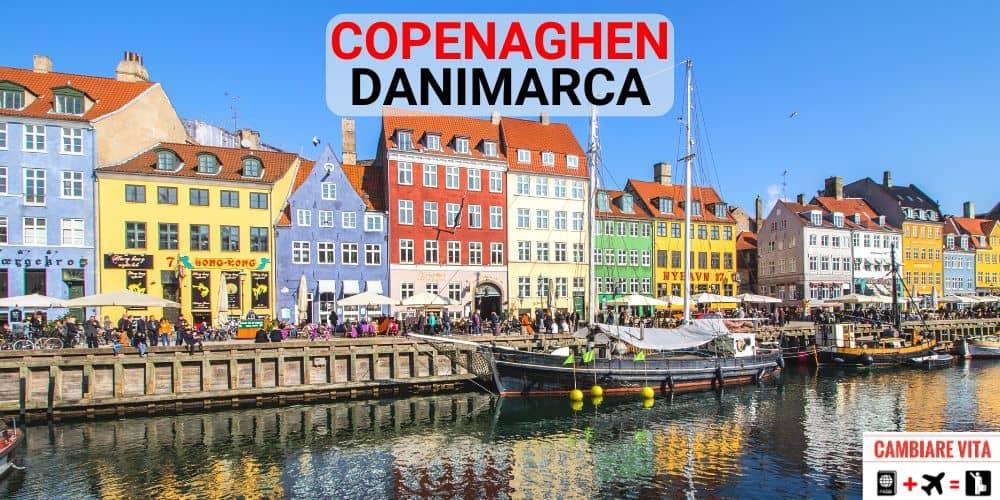 Lavorare Vivere a Copenaghen Danimarca