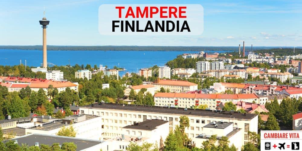 Lavorare Vivere a Tampere Finlandia