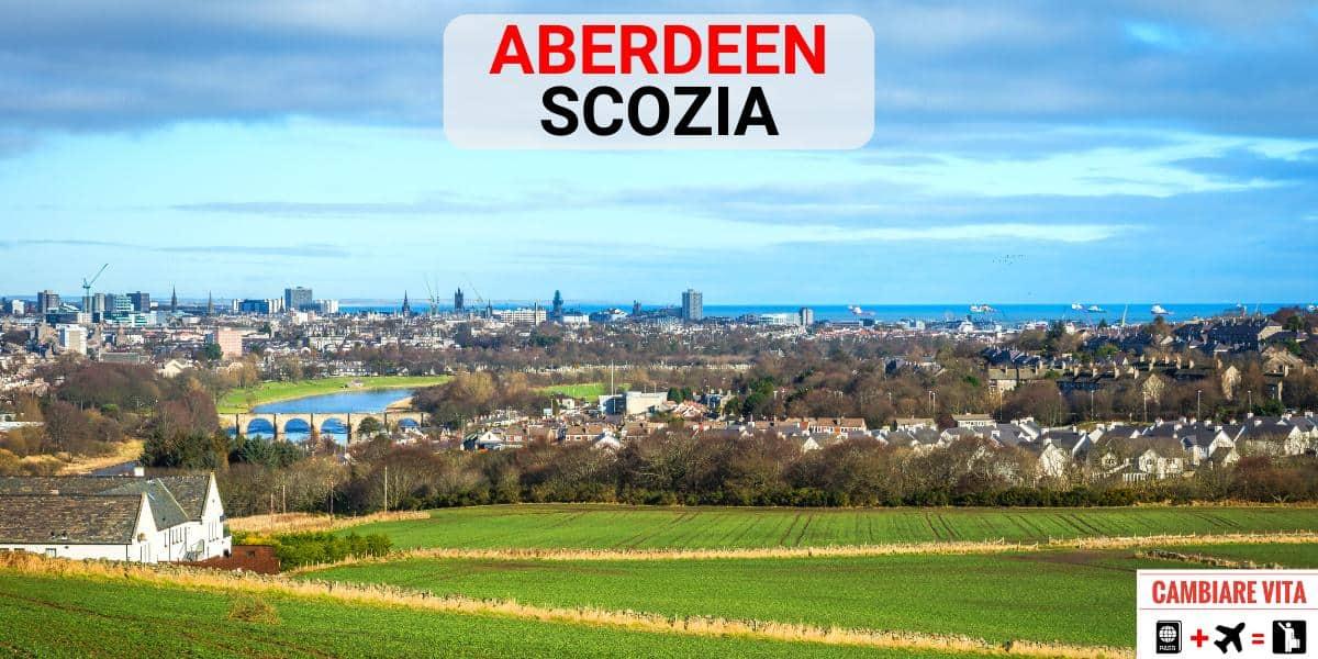 Lavorare Vivere Aberdeen Scozia